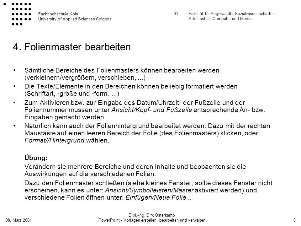 Fachhochschule Köln University of Applied Sciences Cologne 01Fakultät für Angewandte Sozialwissenschaften Arbeitsstelle Computer und Medien 08. März 2