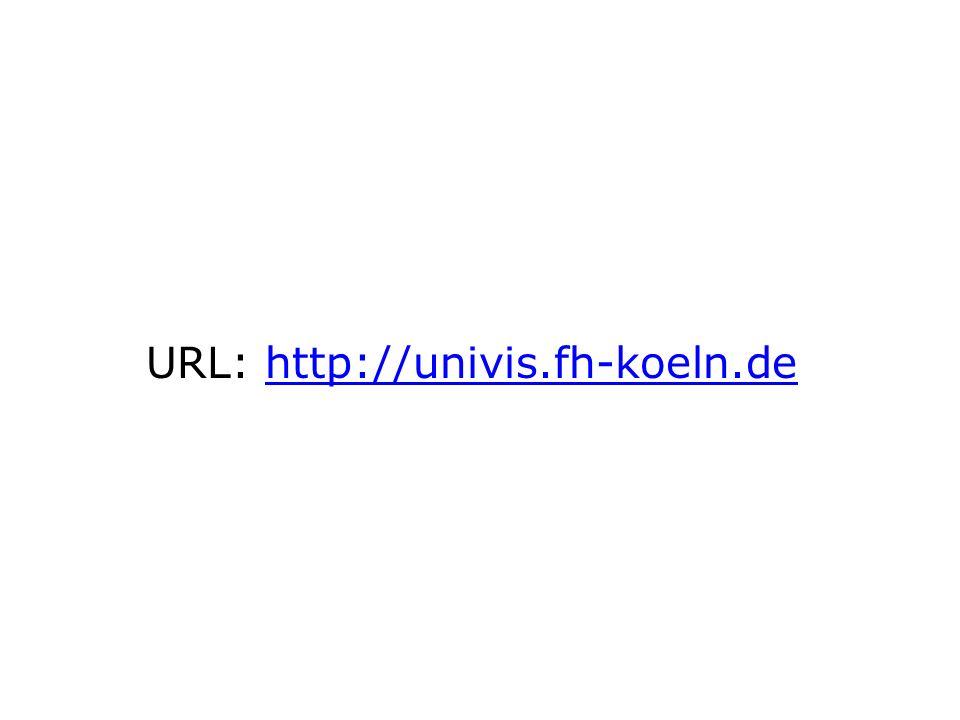 URL: http://univis.fh-koeln.dehttp://univis.fh-koeln.de