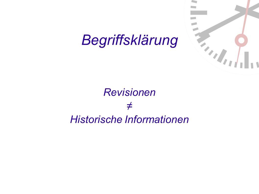 Begriffsklärung Revisionen Historische Informationen