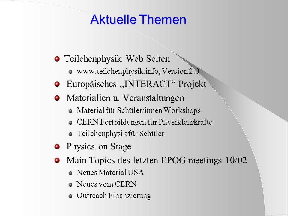 Physics on Stage Europaweites Programm für Physik-lehrkräfte und -didaktiker Initiiert 2000 von CERN, ESA, und ESO Teilnahme von 22 Europäischen Staaten Gemeinsame Ziele: Aufmerksamkeit auf niedrige scientific literacy lenken Europaweiter Austausch von Ideen insbesondere für den Schulunterricht Workshops: Empfehlungen erarbeiten und national diskutieren Über europaweites Netzwerk Materialien sammeln und verteilen Festival Physics teaching fair, November 2000, CERN Festival Focus on teachers, April 2002, ESA, Noordwijk Festival November 2003: ESA-ESTEC, Noordwijk Ab 2004: European Science Teachers Institute (ESTI) des EIROForums (3.5 Mio Euro) !