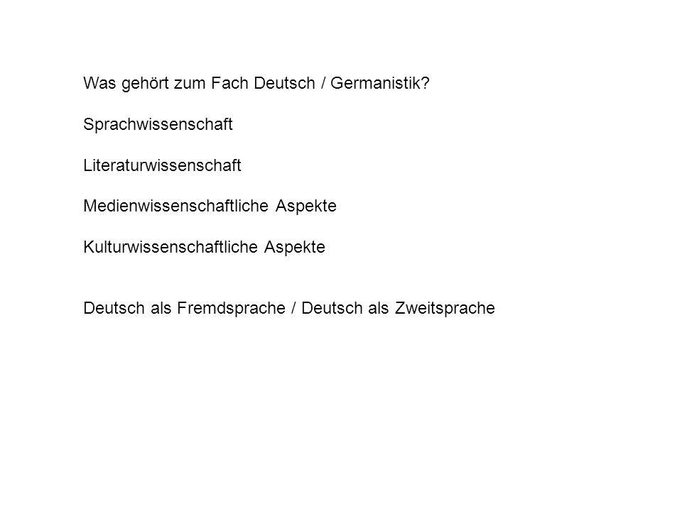 Was gehört zum Fach Deutsch / Germanistik.