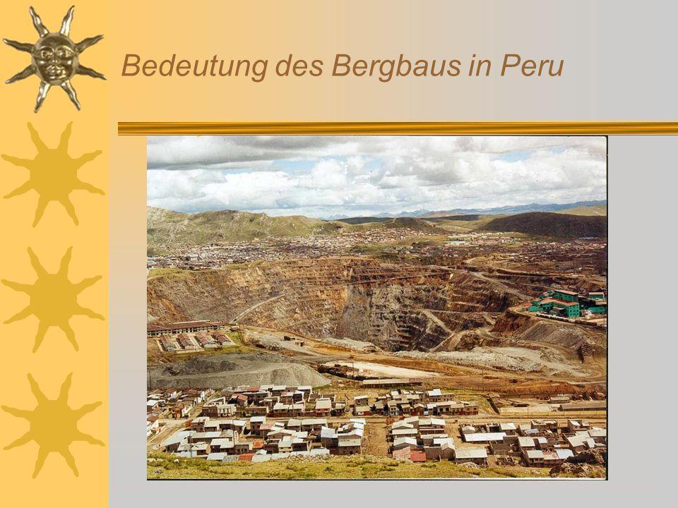 Bedeutung des Bergbaus in Peru
