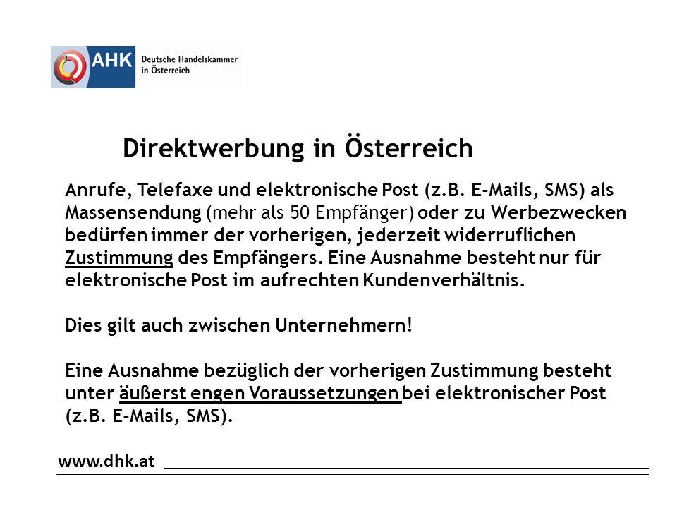 www.dhk.at Direktwerbung in Österreich Anrufe, Telefaxe und elektronische Post (z.B.