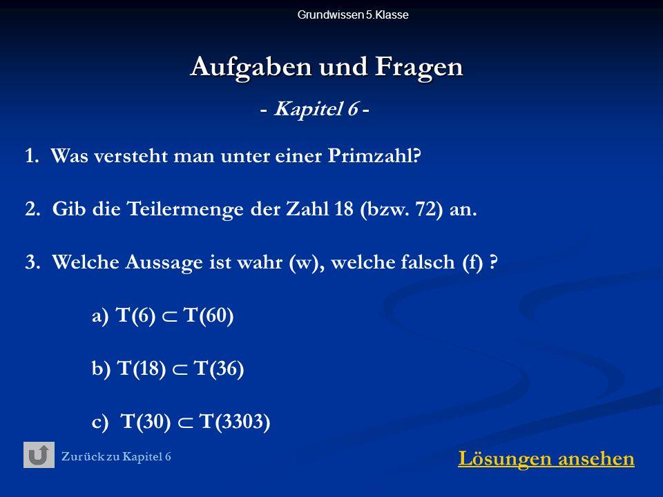 Grundwissen 5.Klasse Aufgaben und Fragen - Kapitel 6 - 1.