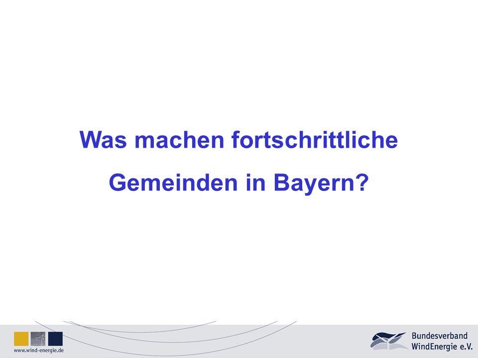 Was machen fortschrittliche Gemeinden in Bayern?