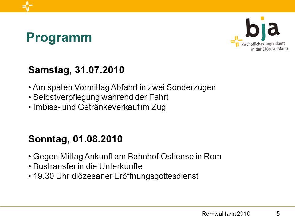 Romwallfahrt 20106 Programm Montag, 02.08.2010 jeweils für ein Drittel der Mainzer Gruppe: Stadtrundfahrt Führung durch St.