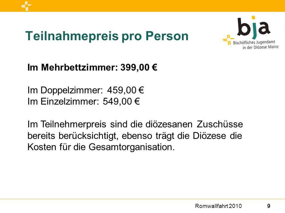 Romwallfahrt 201010 Eingeschlossene Leistungen An- und Rückreise Bahnfahrt im Liegewagen-Sonderzug 2.