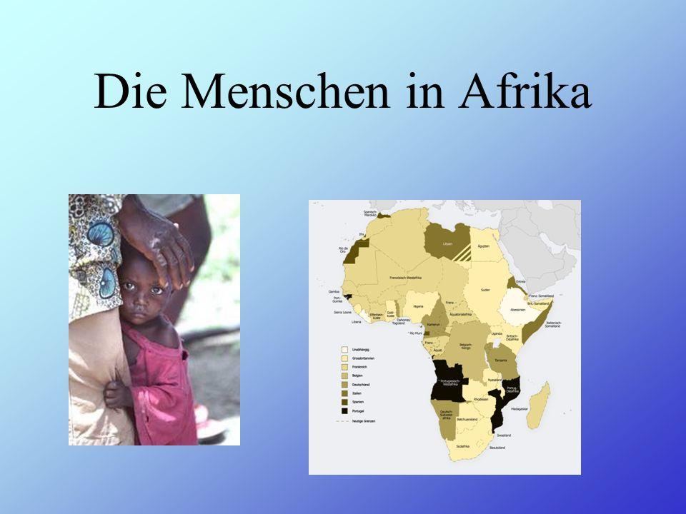 Afrika hat 53 Staaten. z.B. Südafrika und Ägypten.