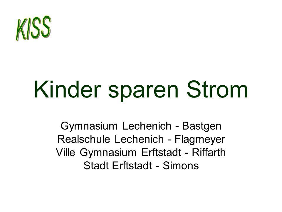 Kinder sparen Strom Gymnasium Lechenich - Bastgen Realschule Lechenich - Flagmeyer Ville Gymnasium Erftstadt - Riffarth Stadt Erftstadt - Simons