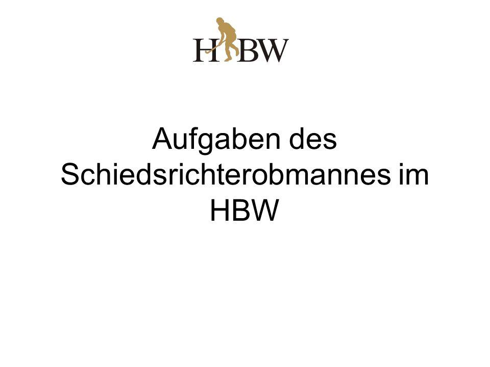Aufgaben des Schiedsrichterobmannes im HBW