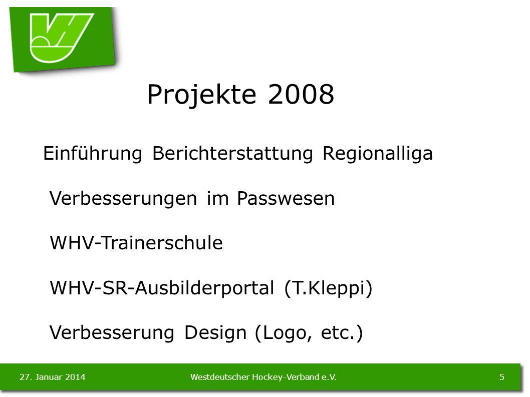 27. Januar 20145Westdeutscher Hockey-Verband e.V.