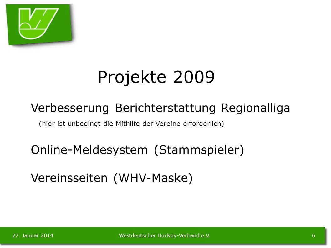 27. Januar 20146Westdeutscher Hockey-Verband e.V.