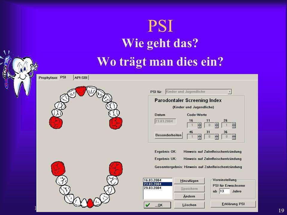 Ralf Gudden PSI Code Neue Leistung im BEMA ab 2004 19 PSI Wie geht das? Wo trägt man dies ein?