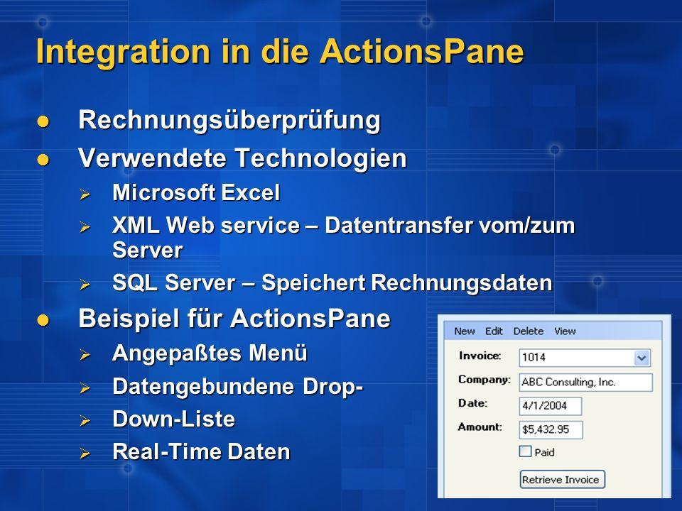 Integration in die ActionsPane Rechnungsüberprüfung Rechnungsüberprüfung Verwendete Technologien Verwendete Technologien Microsoft Excel Microsoft Exc