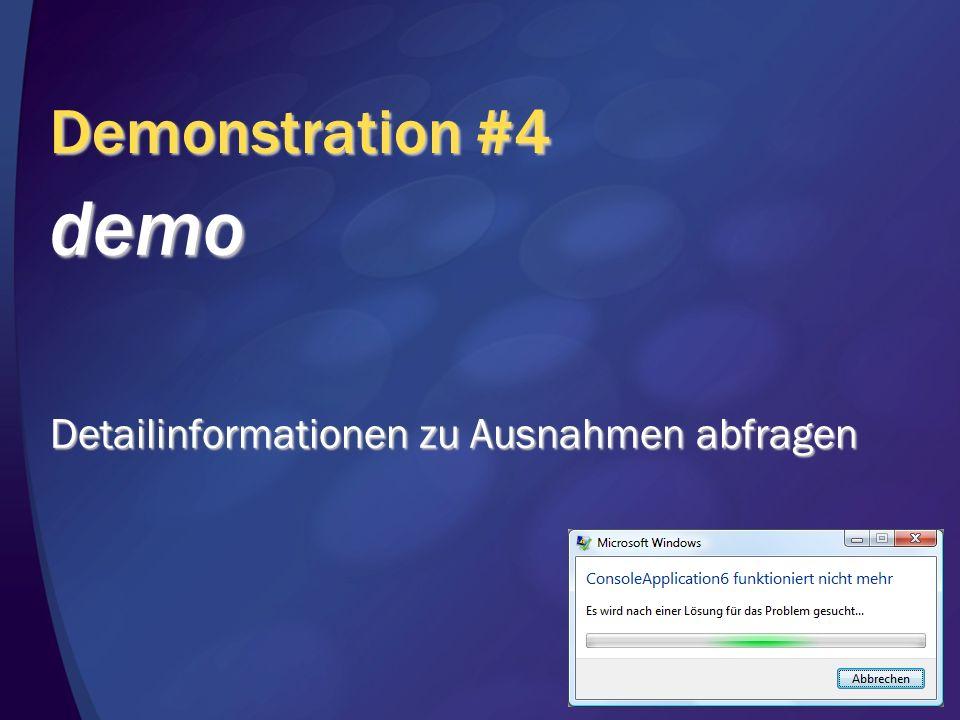 Demonstration #4 demo Detailinformationen zu Ausnahmen abfragen