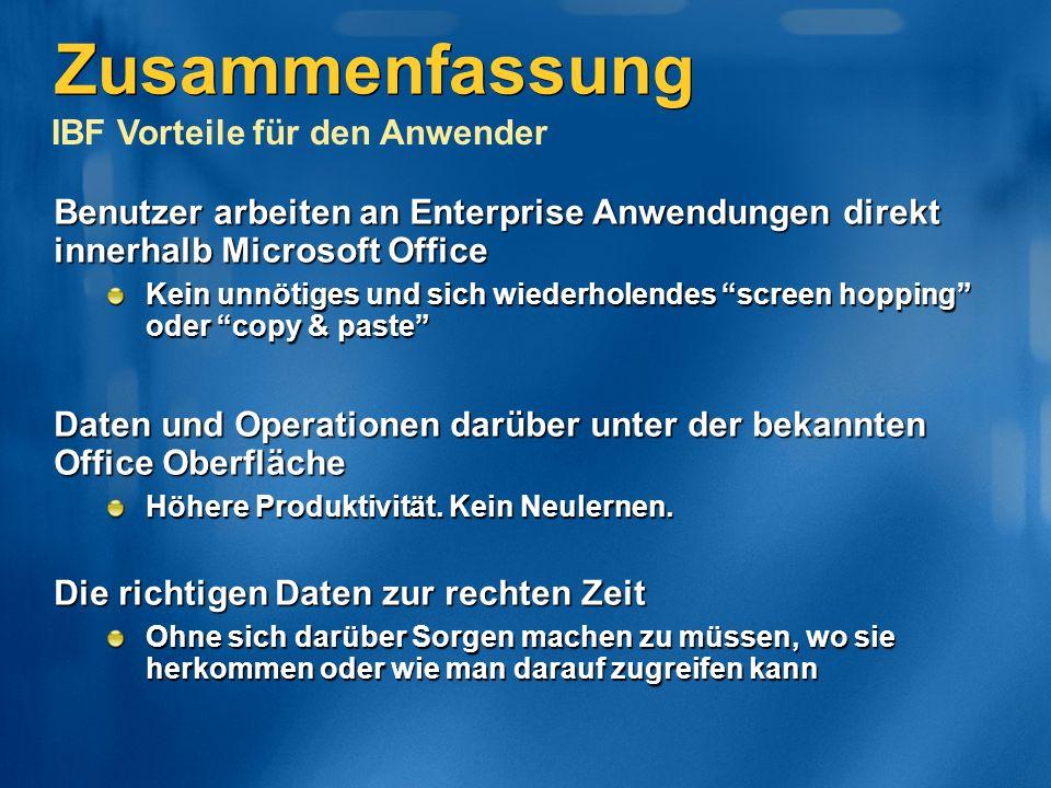 Benutzer arbeiten an Enterprise Anwendungen direkt innerhalb Microsoft Office Kein unnötiges und sich wiederholendes screen hopping oder copy & paste