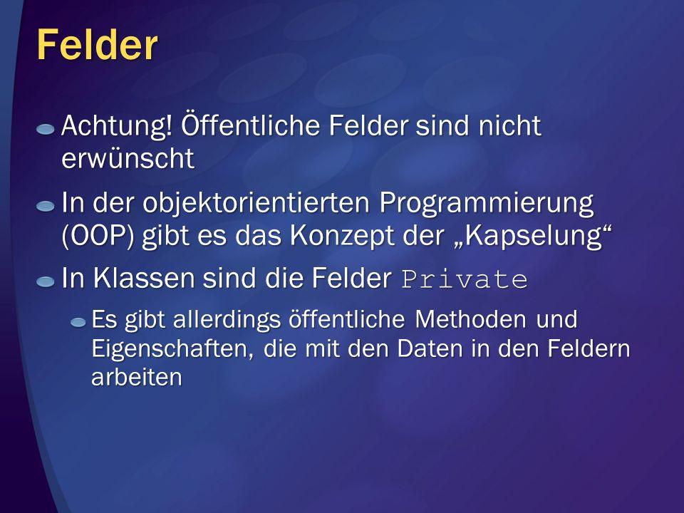 Felder Achtung.