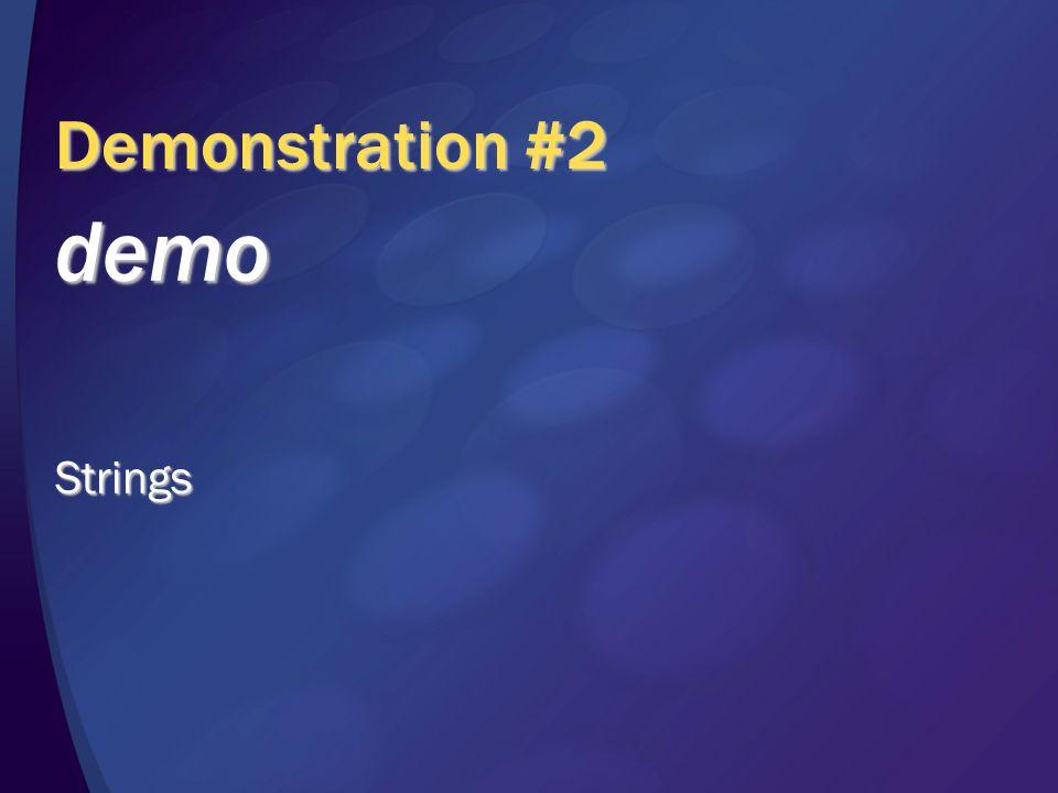 Demonstration #2 demoStrings