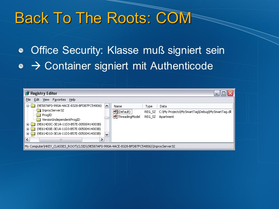 Back To The Roots: COM Office Security: Klasse muß signiert sein Container signiert mit Authenticode