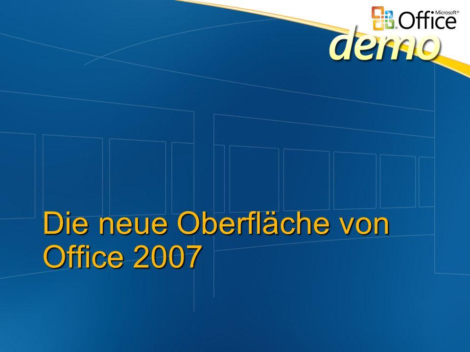 Die neue Oberfläche von Office 2007