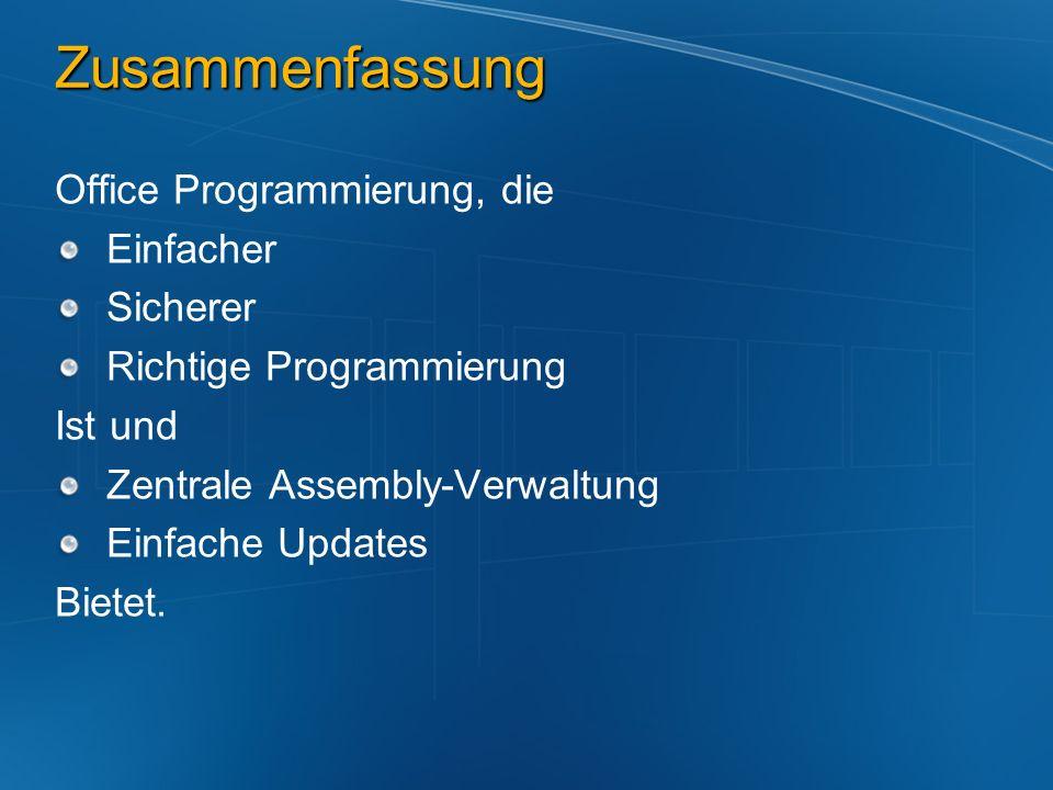Zusammenfassung Office Programmierung, die Einfacher Sicherer Richtige Programmierung Ist und Zentrale Assembly-Verwaltung Einfache Updates Bietet.