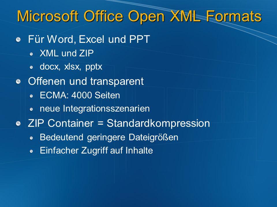 Open XML Format Architektur User-Sicht: eine einzelne Office Datei *.docx Document Parts Fast alle Parts sind XML Jedes XML Part ist eine diskrete Komponente Einfaches Hinzufügen, Auslesen bzw.
