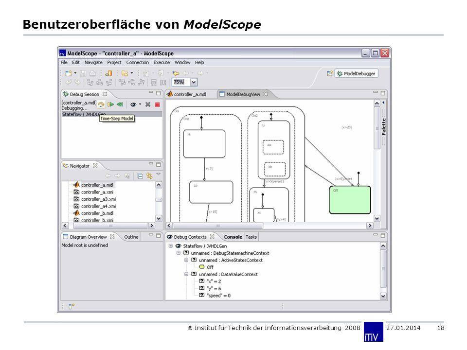 Institut für Technik der Informationsverarbeitung 2008 27.01.2014 18 Benutzeroberfläche von ModelScope