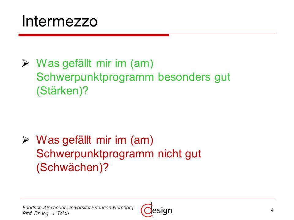 4 Friedrich-Alexander-Universität Erlangen-Nürnberg Prof.