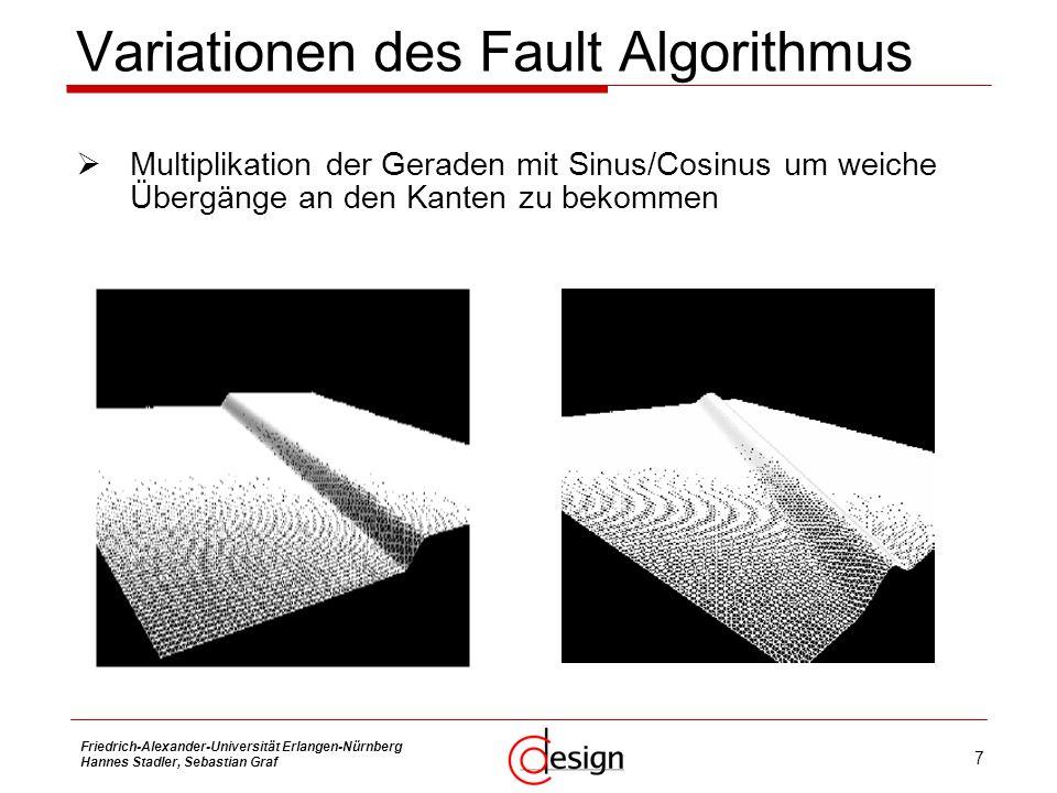 7 Friedrich-Alexander-Universität Erlangen-Nürnberg Hannes Stadler, Sebastian Graf Variationen des Fault Algorithmus Multiplikation der Geraden mit Si