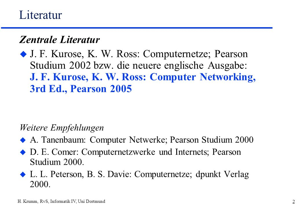 H. Krumm, RvS, Informatik IV, Uni Dortmund 53 Logische Kommunikation - Transportschicht