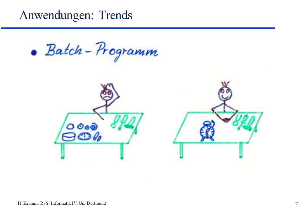 H. Krumm, RvS, Informatik IV, Uni Dortmund 8 Anwendungen: Trends