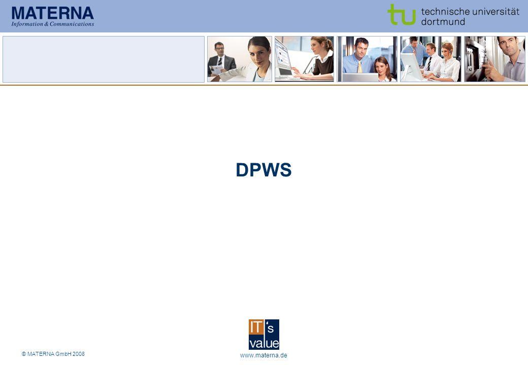 © MATERNA GmbH 2008 www.materna.de11 DPWS