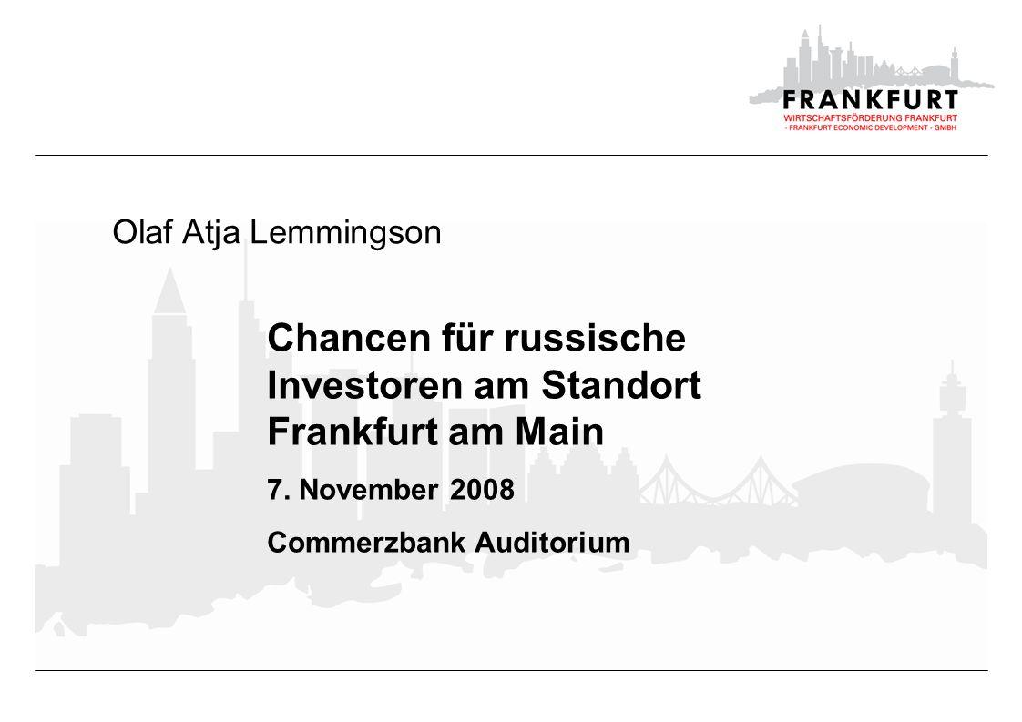 Chancen für russische Investoren am Standort Frankfurt Infrastruktur | Lemmingson, Olaf Atja Russland in Frankfurt - 1 - 218 russische Unternehmen im IHK-Bezirk Frankfurt davon 158 im Stadtgebiet Frankfurt Von den russischen Unternehmen in Frankfurt sind 98% im Dienstleistungsbereich tätig.