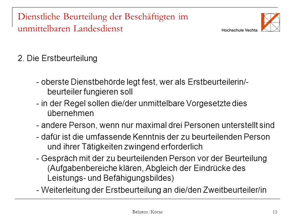 Behrens/Kocar 13 Dienstliche Beurteilung der Beschäftigten im unmittelbaren Landesdienst 2.