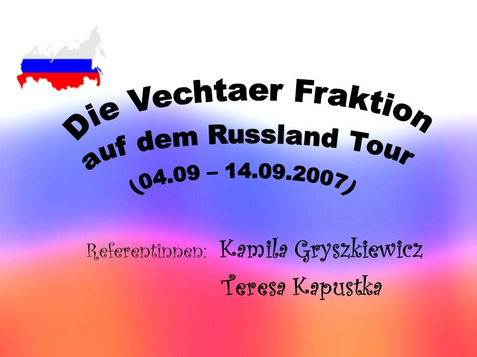 Referentinnen: Kamila Gryszkiewicz Teresa Kapustka