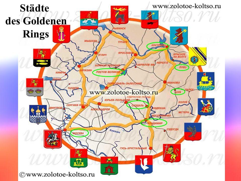 Städte des Goldenen Rings Städte des Goldenen Rings