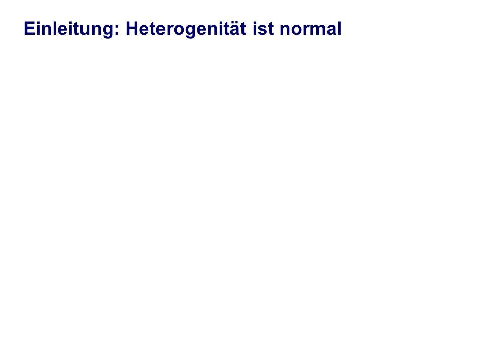 Einleitung: Heterogenität ist normal