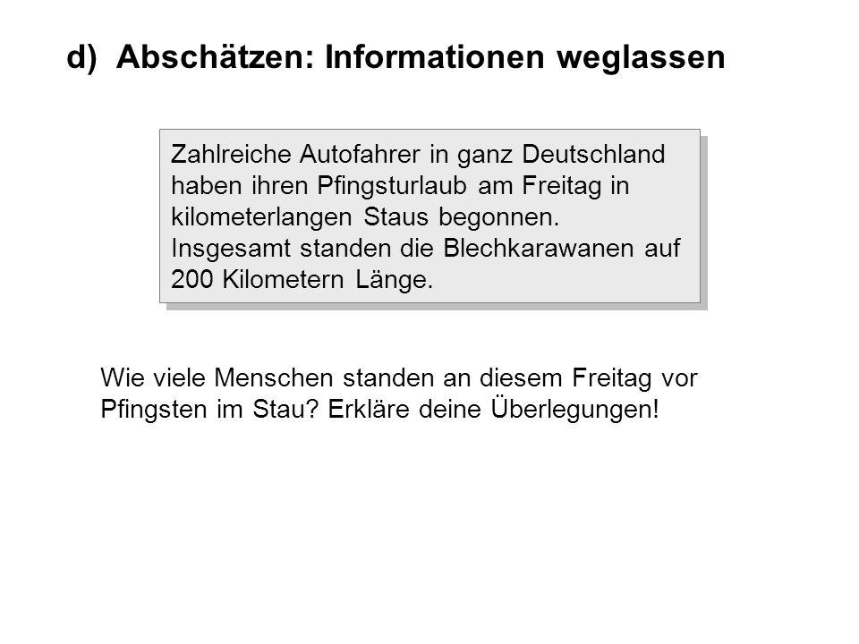 d) Abschätzen: Informationen weglassen Einer CD kann man ansehen, welche Teile beschrieben sind.