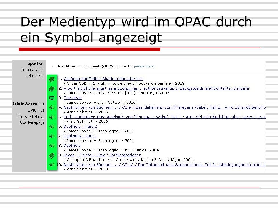 Der Medientyp wird im OPAC durch ein Symbol angezeigt