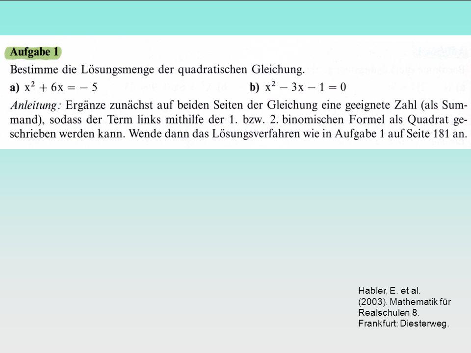 Habler, E. et al. (2003). Mathematik für Realschulen 8. Frankfurt: Diesterweg.