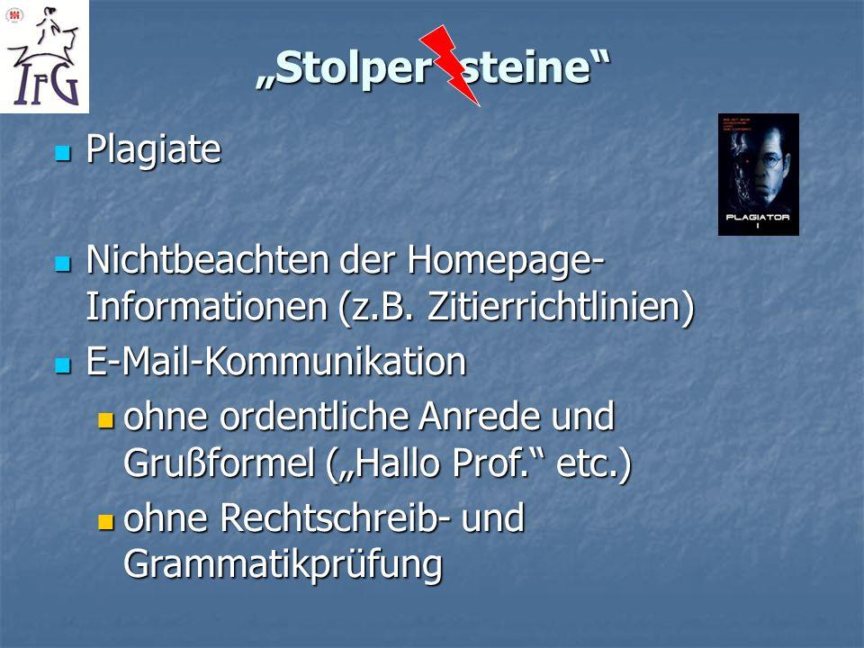 Stolper steine Plagiate Plagiate Nichtbeachten der Homepage- Informationen (z.B. Zitierrichtlinien) Nichtbeachten der Homepage- Informationen (z.B. Zi