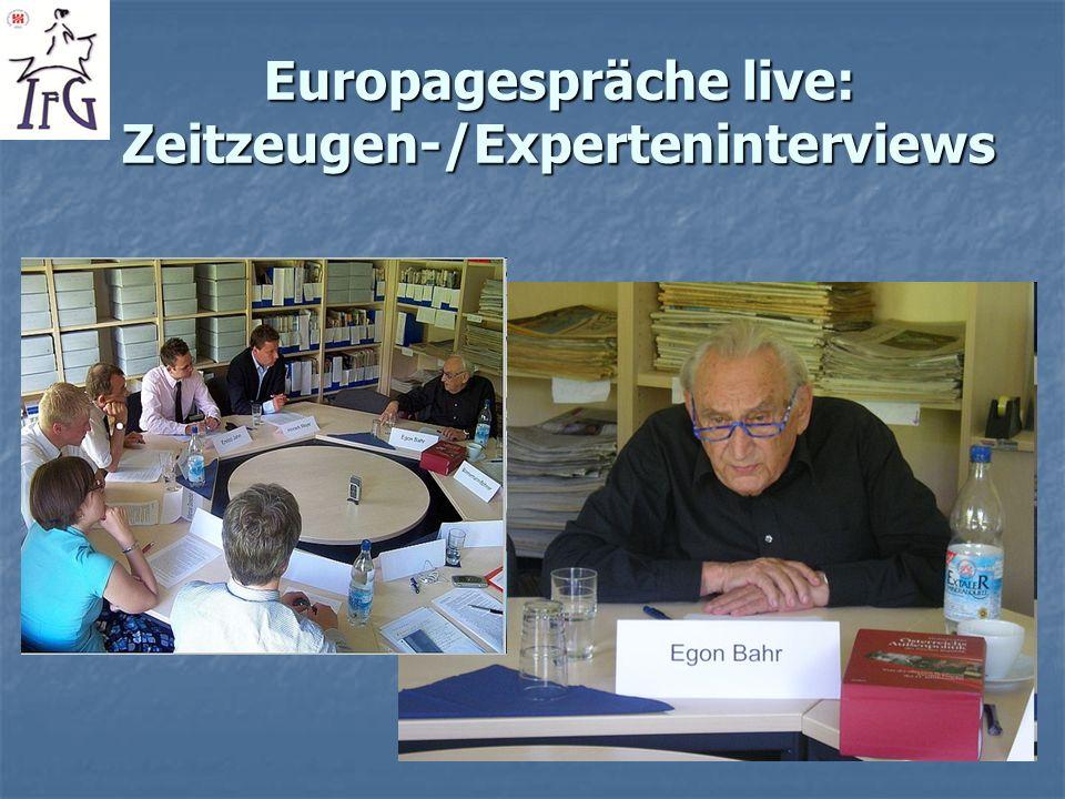 Europagespräche live: Zeitzeugen-/Experteninterviews