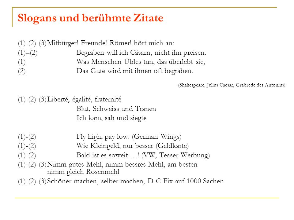 Slogans und berühmte Zitate (1)-(2)-(3)Mitbürger.Freunde.