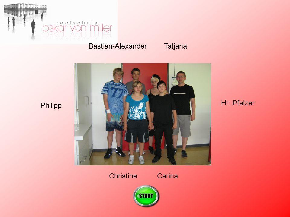 Bastian-Alexander ChristineCarina Tatjana Philipp Hr. Pfalzer