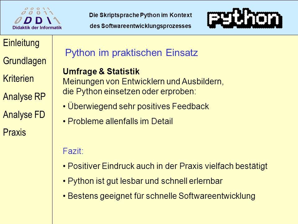 Die Skriptsprache Python im Kontext des Softwareentwicklungsprozesses Einleitung Grundlagen Kriterien Analyse RP Analyse FD Praxis Umfrage & Statistik
