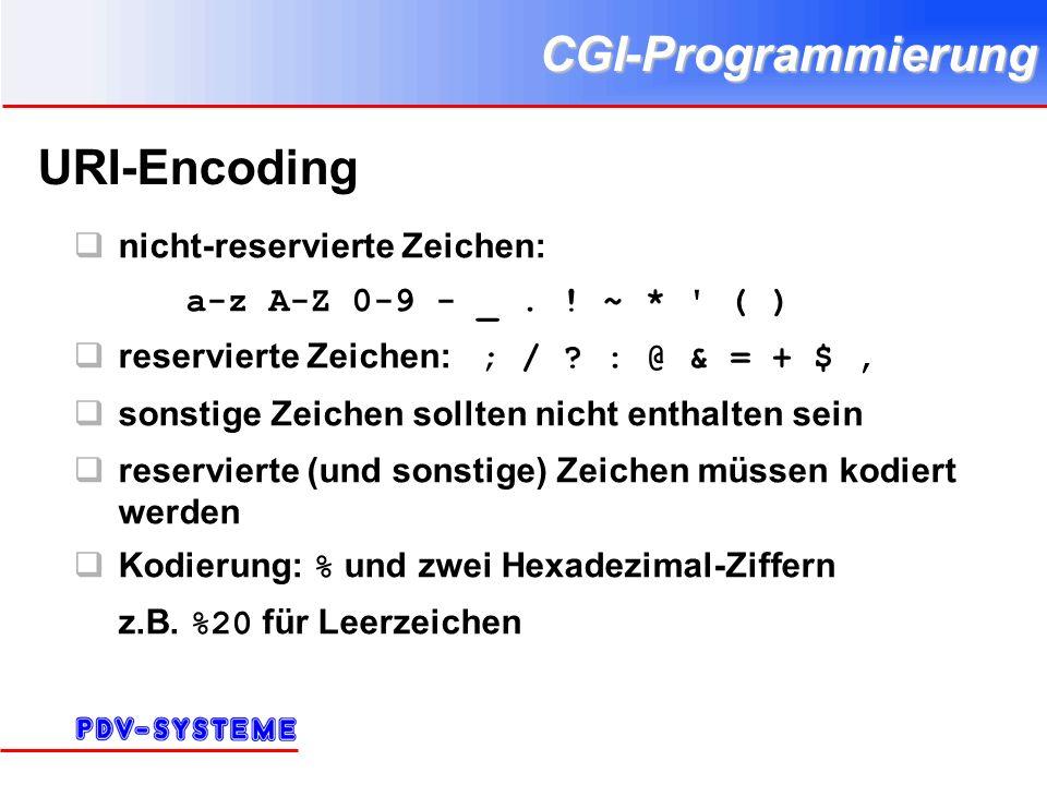 CGI-Programmierung Literatur 4 C http://www.cyberramp.net/~kdthomas/cgiref/ Perl http://www.stonehenge.com/merlyn/WebTechniques/ http://www.w3.org/Security/Faq/wwwsf5.html http://stein.cshl.org/WWW/software/CGI/ http://home.rhein- zeitung.de/~hschomae/perl/file_upload_german.htm news:de.comp.lang.perl.cgi
