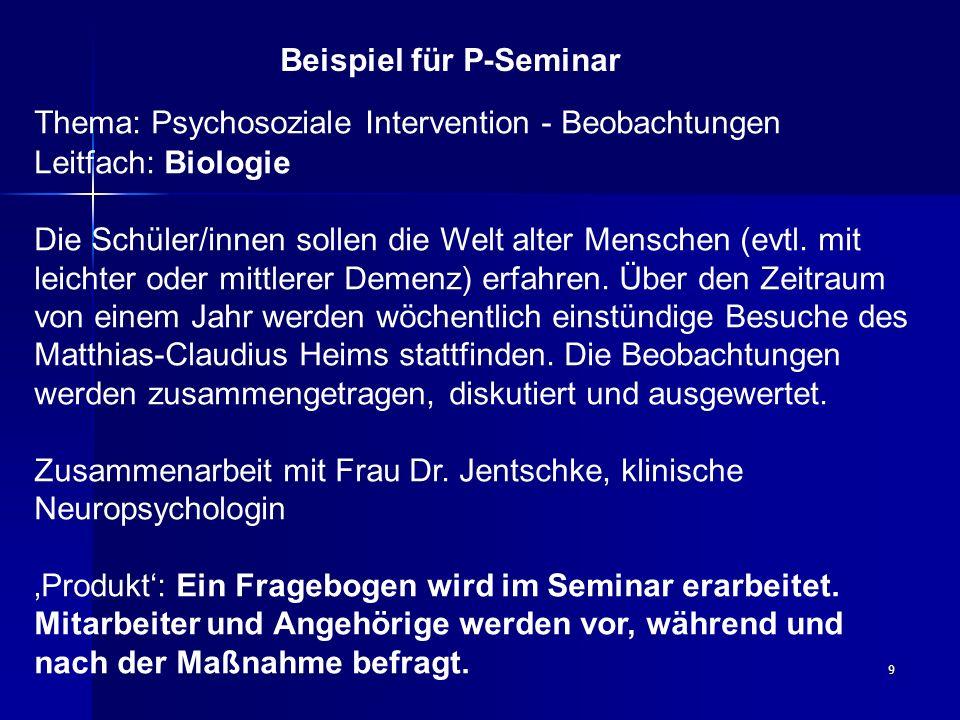9 Thema: Psychosoziale Intervention - Beobachtungen Leitfach: Biologie Die Schüler/innen sollen die Welt alter Menschen (evtl. mit leichter oder mittl