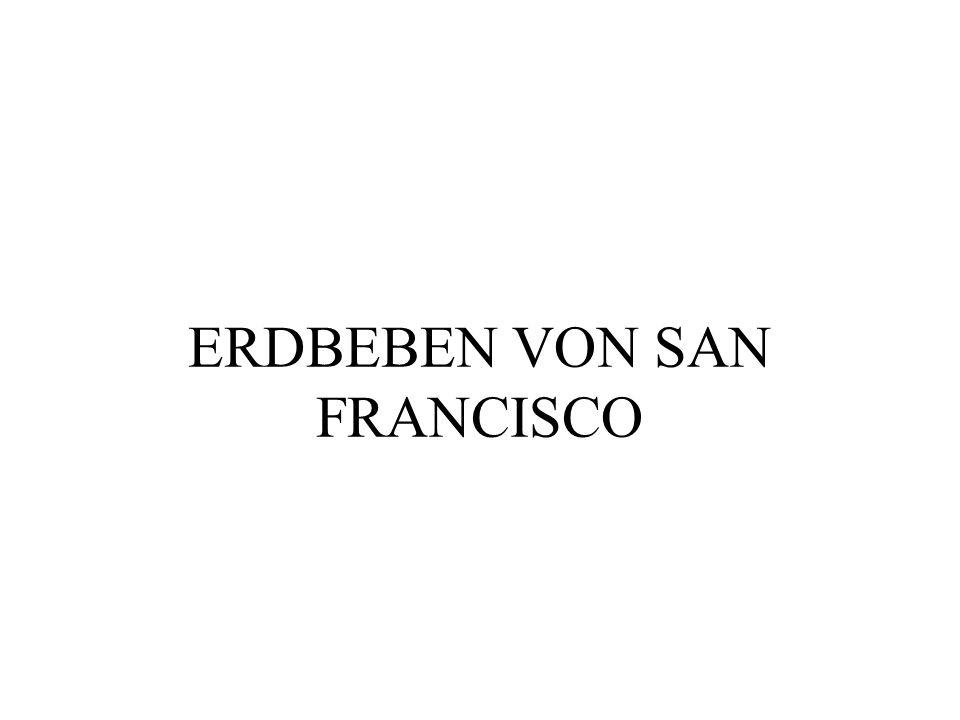 ERDBEBEN VON SAN FRANCISCO