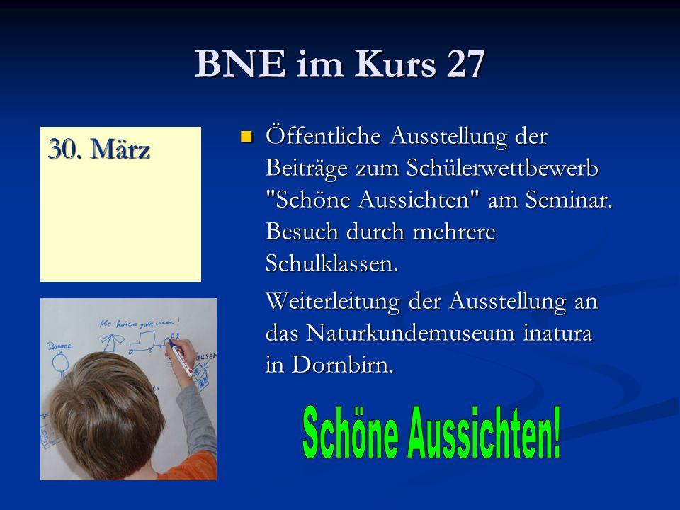 BNE im Kurs 27 Öffentliche Ausstellung der Beiträge zum Schülerwettbewerb Schöne Aussichten am Seminar.