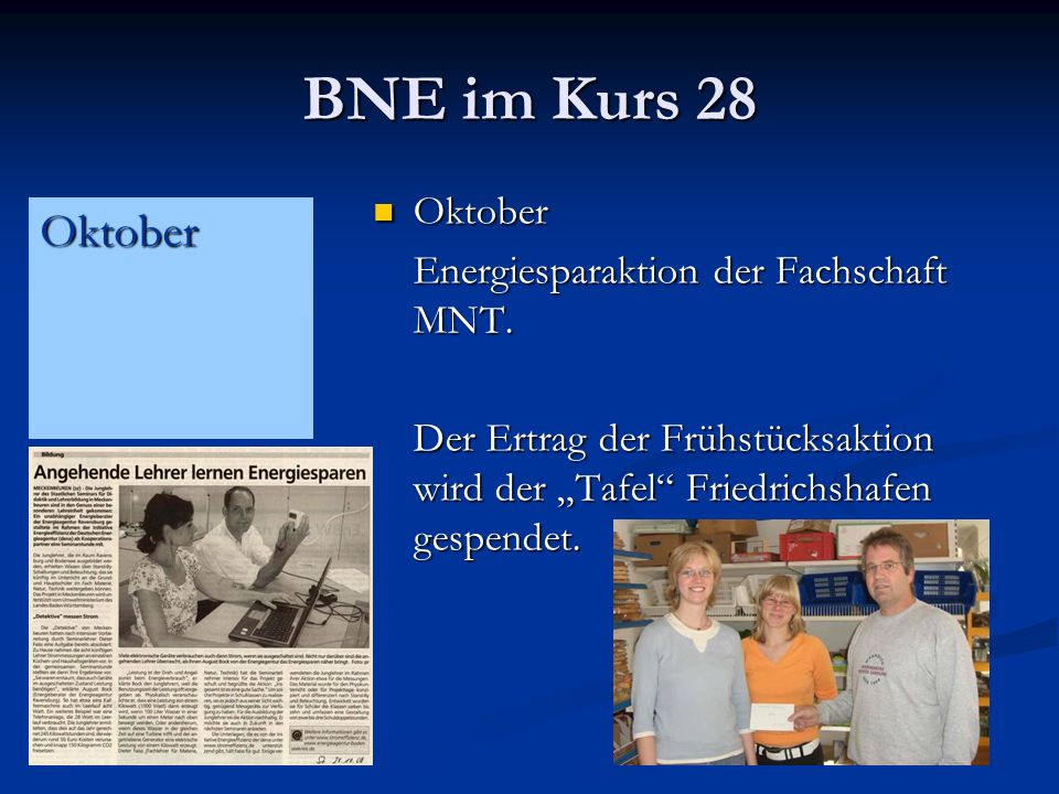 BNE im Kurs 28 Oktober Oktober Energiesparaktion der Fachschaft MNT.